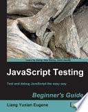 Javascript Testing Beginner S Guide