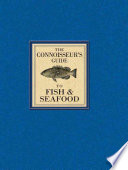 The Connoisseur s Guide to Fish   Seafood