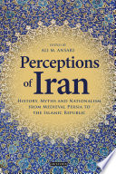 Perceptions of Iran Qajar Iran To The Current Islamic Republic