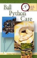Quick Easy Ball Python Care