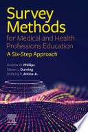 Survey Methods For Medical And Health Professions Education E Book