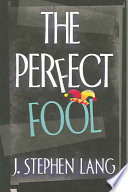 The Perfect Fool : sets out for a weekend in the...