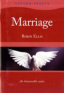 Marriage-an Honourable Estate Part of the Tufton Tracts Series