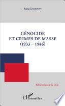 G Nocide Et Crimes De Masse 1933 1946