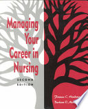 Managing Your Career In Nursing