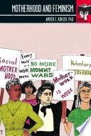 Motherhood and Feminism