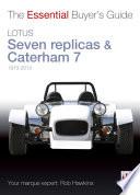 Lotus Seven Replicas Caterham 7