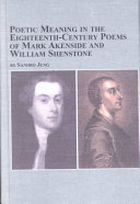 Poetic Meaning in the Eighteenth century Poems of Mark Akenside and William Shenstone
