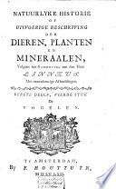 Natuurlyke historie of uitvoerige beschryving der dieren  planten en mineraalen  volgens het samenstel van den heer Linn  us  Met naauwkeurige afbeeldingen