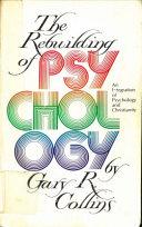 The rebuilding of psychology
