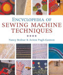 Encyclopedia of Sewing Machine Techniques