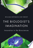 The Biologist s Imagination