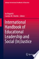 International Handbook of Educational Leadership and Social  In Justice