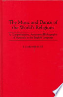 The Music and Dance of the World s Religions