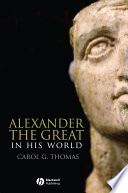 Alexander the Great in His World