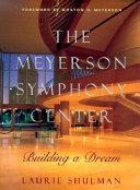 The Meyerson Symphony Center