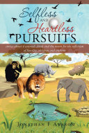 Selfless and Heartless Pursuits From Cameroon Africa Whose Characters Are The Animals