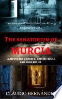 The Sanatorium of Murcia Book PDF