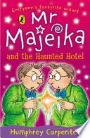 Mr Majeika and the Haunted Hotel