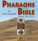 Pharaohs of the Bible 4004 960 B  C