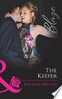 The Keeper  Mills   Boon Blaze   Men Out of Uniform  Book 11