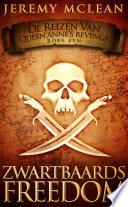 Zwartbaards Freedom Reizen Van Queen Anne S Revenge Boek 1