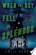 When the Sky Fell on Splendor Book PDF