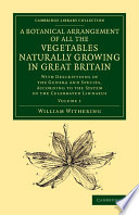 A Botanical Arrangement Of All The Vegetables Naturally Growing In Great Britain