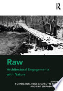 Raw  Architectural Engagements with Nature