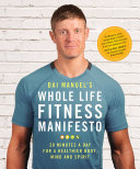 Dai Manuel s Whole Life Fitness Manifesto