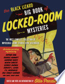The Black Lizard Big Book of Locked Room Mysteries