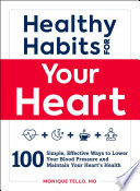 Healthy Habits for Your Heart Easy To Read Accessible Guide With All Of The