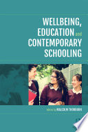 Wellbeing  Education and Contemporary Schooling