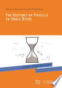 The history of physics in small bites