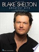 Blake Shelton Greatest Hits Songbook