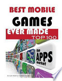 Best Mobile Game Ever Made Top 100