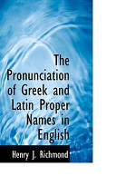 The Pronunciation of Greek and Latin Proper Names in English