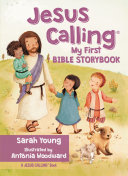 Jesus Calling My First Bible Storybook Book