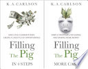 Filling The Pig Get Out Of Debt Save More Cash 2for1 Ebook Set