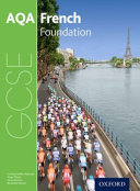 AQA GCSE French for 2016  Foundation Student Book