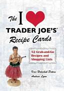 The I Love Trader Joe S Recipe Cards