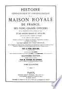 Histoire généalogique et chronologique de la maison royale de France