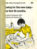 Caring for the new baby the first 18 months