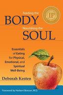 Feeding The Body Nourishing The Soul