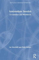 Intermediate Swedish: A Grammar and Workbook