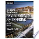 Standard Handbook of Environmental Engineering  2nd Edition  Robert A  Corbitt  2004