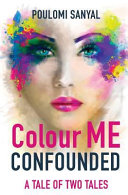 Colour Me Confounded : woman in the modern professional world to...