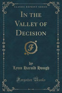 In The Valley Of Decision (Classic Reprint) : herald square in new york city....