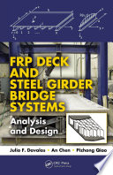 Frp Deck And Steel Girder Bridge Systems book