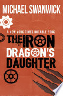 The Iron Dragon S Daughter